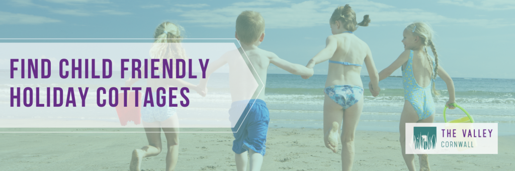 Find child friendly holiday cottages here